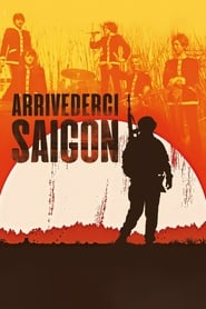 Goodbye Saigon streaming vf