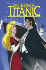 The Legend of the Titanic (1999)