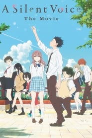A Silent Voice: The Movie (2016)