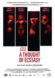image for A Thought of Ecstasy (2018)