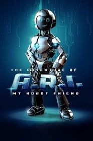 The Adventure of A.R.I.: My Robot Friend streaming vf