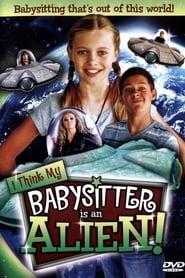 I Think My Babysitter Is an Alien (2015)