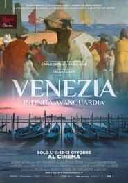 Venezia - Infinita avanguardia (2021)
