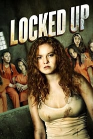 Locked Up streaming vf