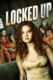 Watch and Download Full Movie Locked Up (2017)