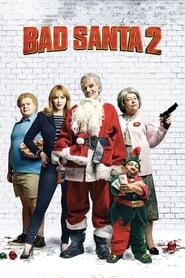 Bad Santa 2 streaming vf
