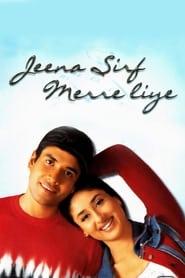 Jeena Sirf Merre Liye 2002 Hindi Movie JC WebRip 300mb 480p 1.2GB 720p 3GB 8GB 1080p