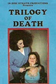 Trilogy of Death (1991)
