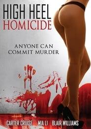 High Heel Homicide Full online