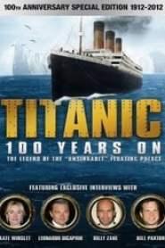 Titanic: 100 Years On (2012)