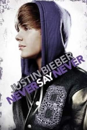 Justin Bieber: Never Say Never streaming vf