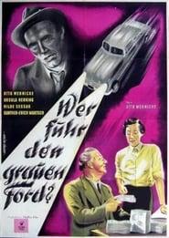 Wer fuhr den grauen Ford? (1950)