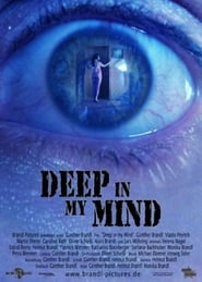 Deep in My Mind (2011)