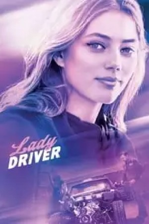 Lady Driver streaming vf