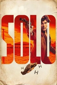 Solo: A Star Wars Story streaming vf