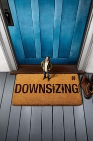 Watch and Download Movie Downsizing (2017)