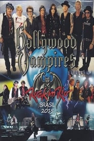 image for movie Hollywood Vampires: Rock in Rio 2015 (2015)