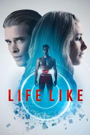 Life Like (2020)