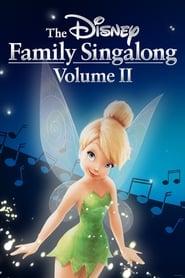 The Disney Family Singalong: Volume II streaming vf