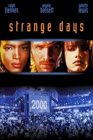 Strange Days streaming vf