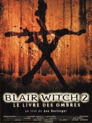 Blair Witch 2 : Le Livre Des Ombres streaming vf