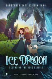 Ice Dragon: Legend of the Blue Daisies ()
