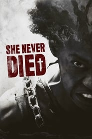 She Never Died streaming vf