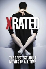 X-Rated: The Greatest Adult Movies of All Time streaming vf