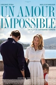 Un amour impossible streaming vf