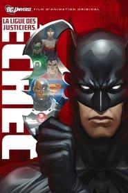 La Ligue des Justiciers : Échec streaming vf
