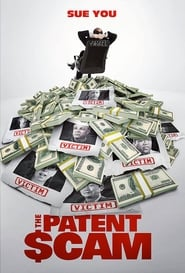 The Patent Scam (2017)