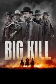 Big Kill streaming vf