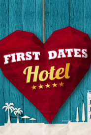 First Dates Hotel (2017)