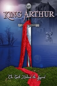 King Arthur: The Truth Behind the Legend (2004)