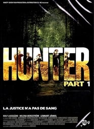 Hunter - Part 1 streaming vf