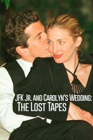 JFK Jr. and Carolyn's Wedding: The Lost Tapes streaming vf