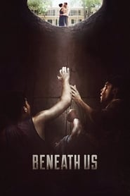 Beneath Us streaming vf