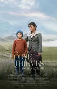 The Horse Thieves. Roads of Time (2021)