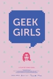 Geek Girls (2017)