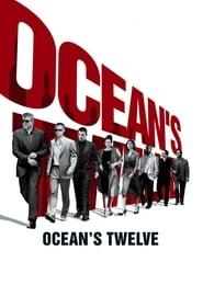 Ocean's Twelve streaming vf