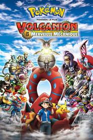 Pokémon, le film : Volcanion et la merveille mécanique streaming vf