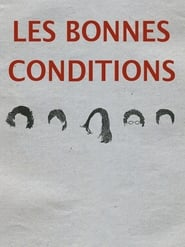 Les bonnes conditions streaming vf