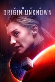 2036 Origine inconnue Poster