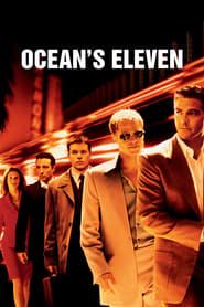 Ocean's Eleven streaming vf