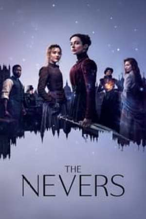 The Nevers streaming vf