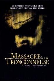 Massacre à la Tronçonneuse streaming vf