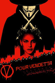 V pour Vendetta streaming vf