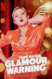 Park Na-rae: Glamour Warning streaming vf