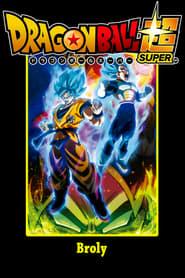 Dragon Ball Super - Broly streaming vf