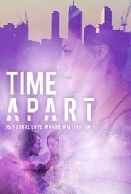 Time Apart streaming vf